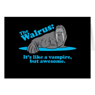The Walrus Vampire Card