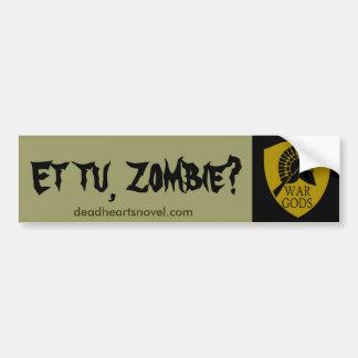 The War Gods bumper sticker - Dead Hearts Novel