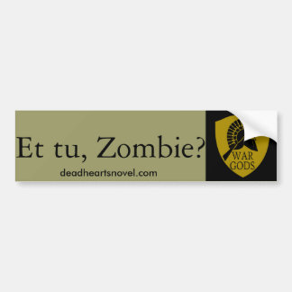 The War Gods bumper sticker - Dead Hearts Novels