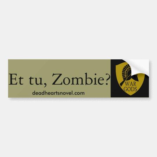 The War Gods bumper sticker - Dead Hearts Novels