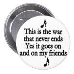 The war that never ends 2 pinback buttons