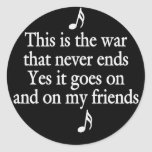 The war that never ends sticker