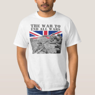 The War to End all Wars T-Shirt