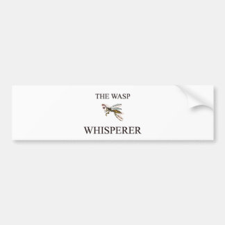 The Wasp Whisperer Bumper Stickers