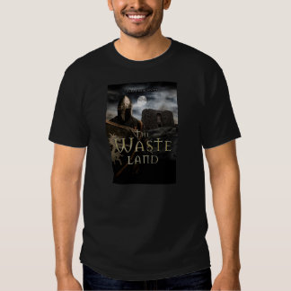 The Waste Land Tee Shirt