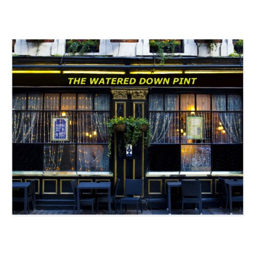 The Watered Down Pint Postcard