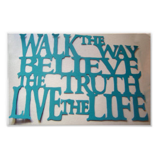 The way the truth and the life poster