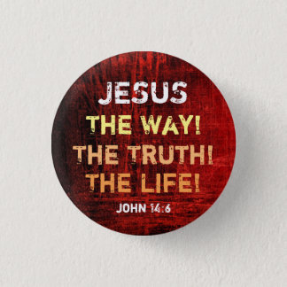 The Way The Truth The Life 3 Cm Round Badge
