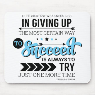 The Way To Succeed Typography Motivational Quote Mouse Pad