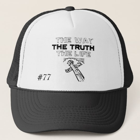 The-Way-Truth-And-Life Hat, #77 - Customised Cap