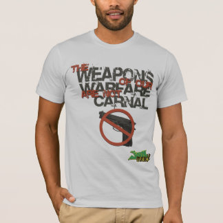 The Weapons of Our Warefare T-Shirt