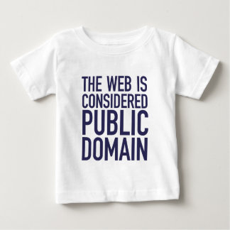 The Web Is Considered Public Domain - Blue Tshirts