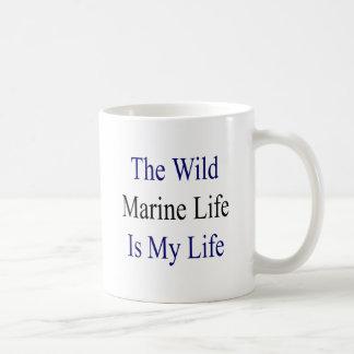 The Wild Marine Life Is My Life Coffee Mugs