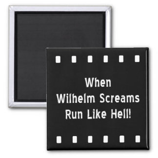 The Wilhelm Scream Magnet