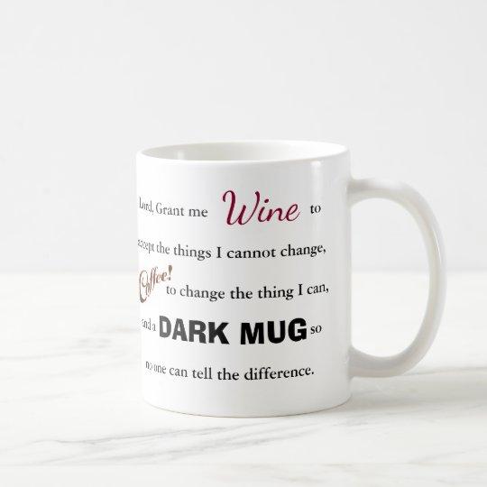 The Wine/Coffee Serenity Prayer - Mug