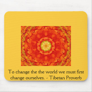 The wisdom of Tibet  PROVERB Mouse Pad
