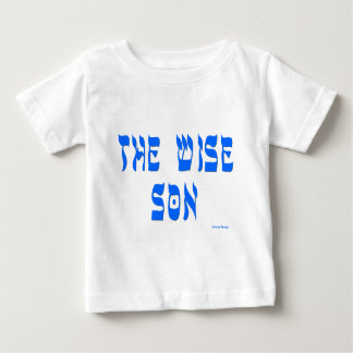 THE WISE SON T GIFTS BABY T-Shirt