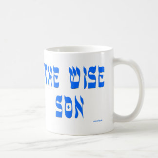 THE WISE SON T GIFTS MUG