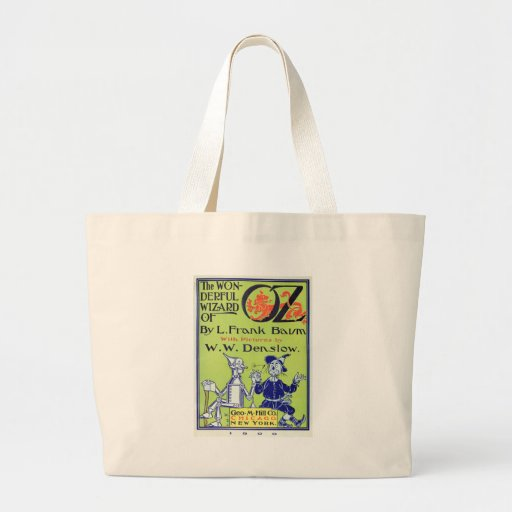 The Wonderful Wizard of Oz -- 1900 Canvas Bag