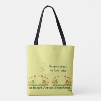 The Word of Our God will Stand Forever Isaiah 40:8 Tote Bag