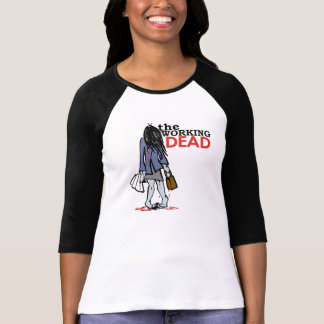 The Working Dead - Girl T-shirts