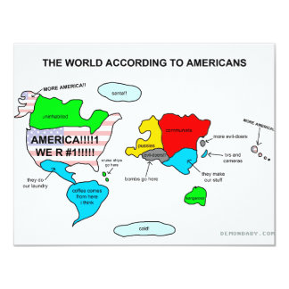 The World According to Americans 11 Cm X 14 Cm Invitation Card