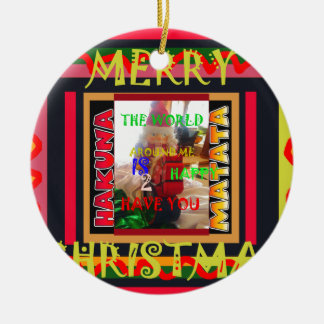 The world around Me is happy to Have You colors Me Christmas Ornament