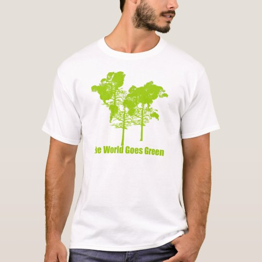 The World Goes Green T-Shirt