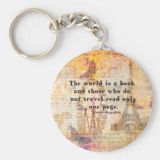 The world is a book and those who do not travel basic round button key ring