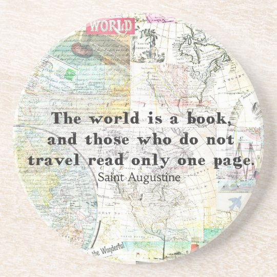The world is a book TRAVEL QUOTE Coaster
