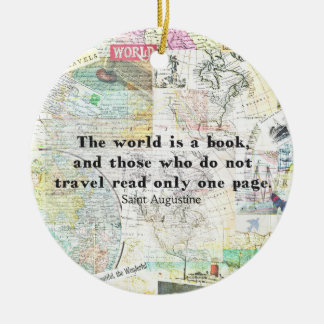 The world is a book TRAVEL QUOTE Round Ceramic Decoration