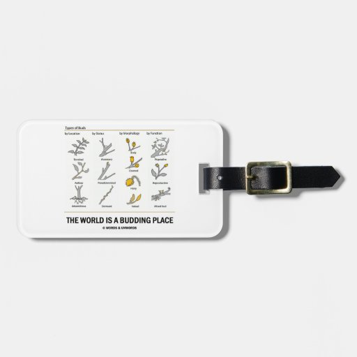 The World Is A Budding Place (Types Of Buds) Bag Tags