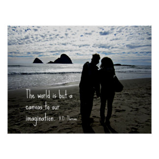 The world is but a canvas to our imagination. print
