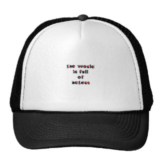 """The world is full of haters"" Hat"