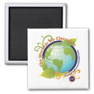 The World is my Classroom Square Magnet