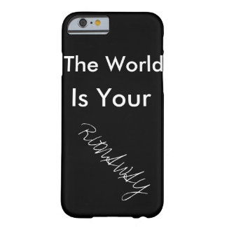 The World is your RUNAWAY marries phone 5 Barely There iPhone 6 Case