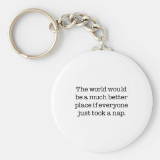 The World Needs A Nap Basic Round Button Key Ring
