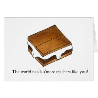 The world needs s'more teachers like you card