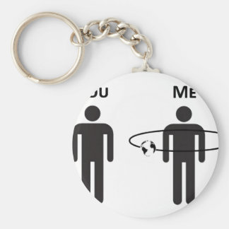 The World Revolves Around Me! Basic Round Button Key Ring