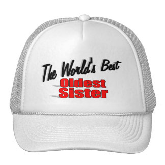The World s Best Oldest Sister Mesh Hats