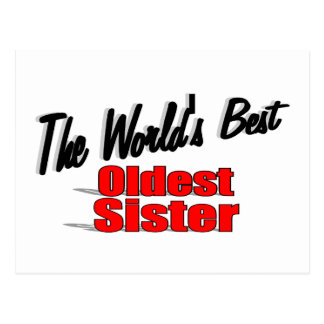 The World s Best Oldest Sister Post Cards