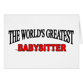 The World s Greatest Babysitter Cards