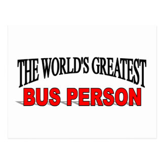 The World s Greatest Bus Person Post Card