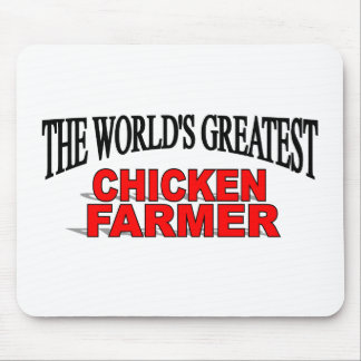 The World s Greatest Chicken Farmer Mouse Mat