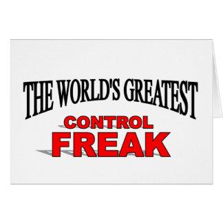 The World s Greatest Control Freak Card