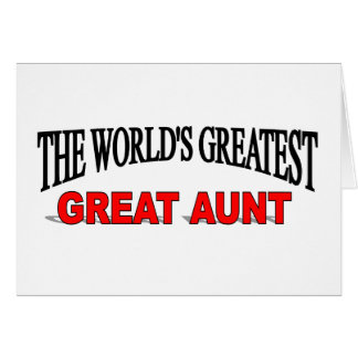 The World s Greatest Great Aunt Greeting Cards