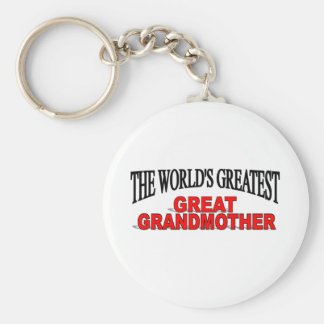 The World s Greatest Great Grandmother Key Chains