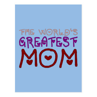 The World s Greatest Mom Mother s Day Birthday Postcard