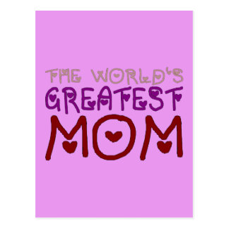 The World s Greatest Mom Mother s Day Birthday Post Cards