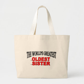 The World s Greatest Oldest Sister Canvas Bags